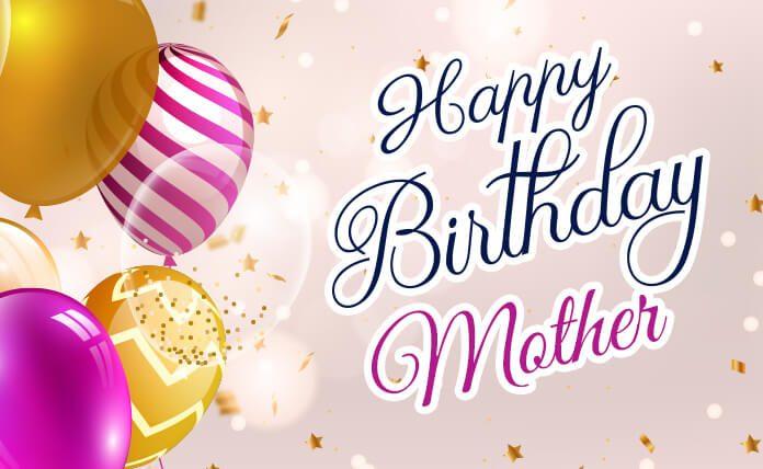 happy birthday mom (mother)