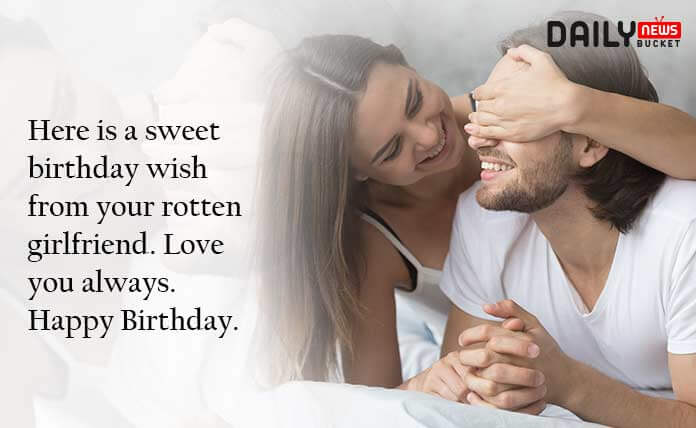 Funny Birthday Wishes For Boyfriend