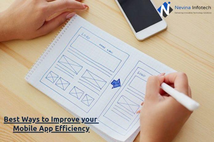 Best Ways to Improve your Mobile App Efficiency